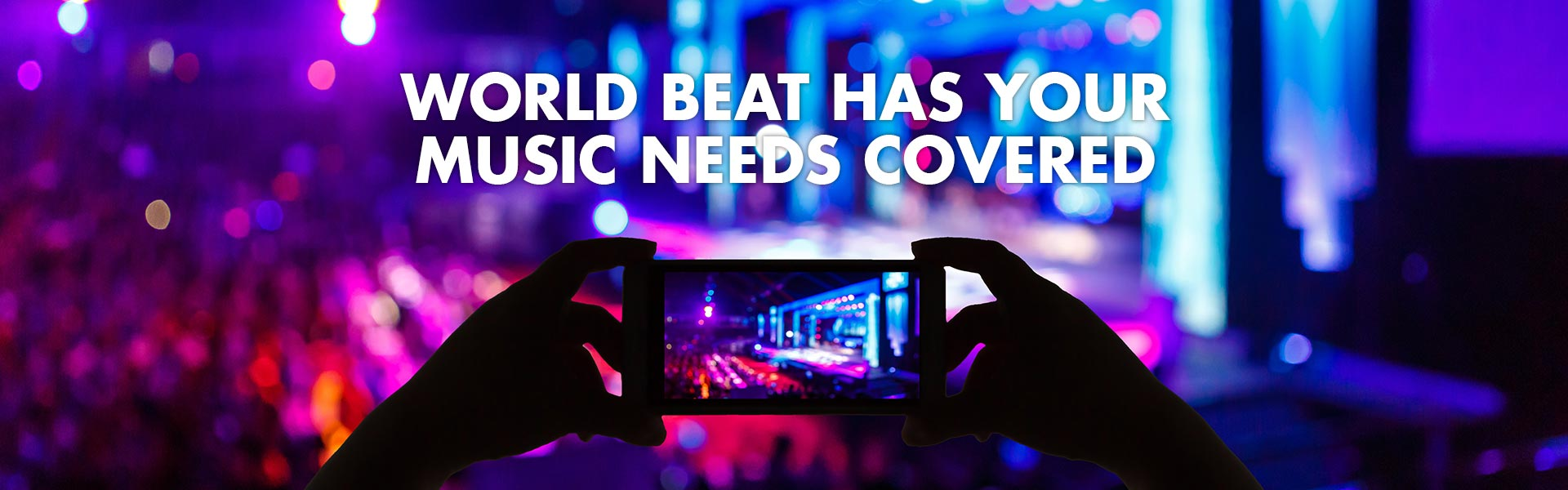 World Beat has your music needs covered!